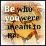 1 be who you
