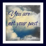 1 not your past